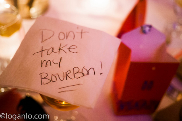 Don't take my bourbon!